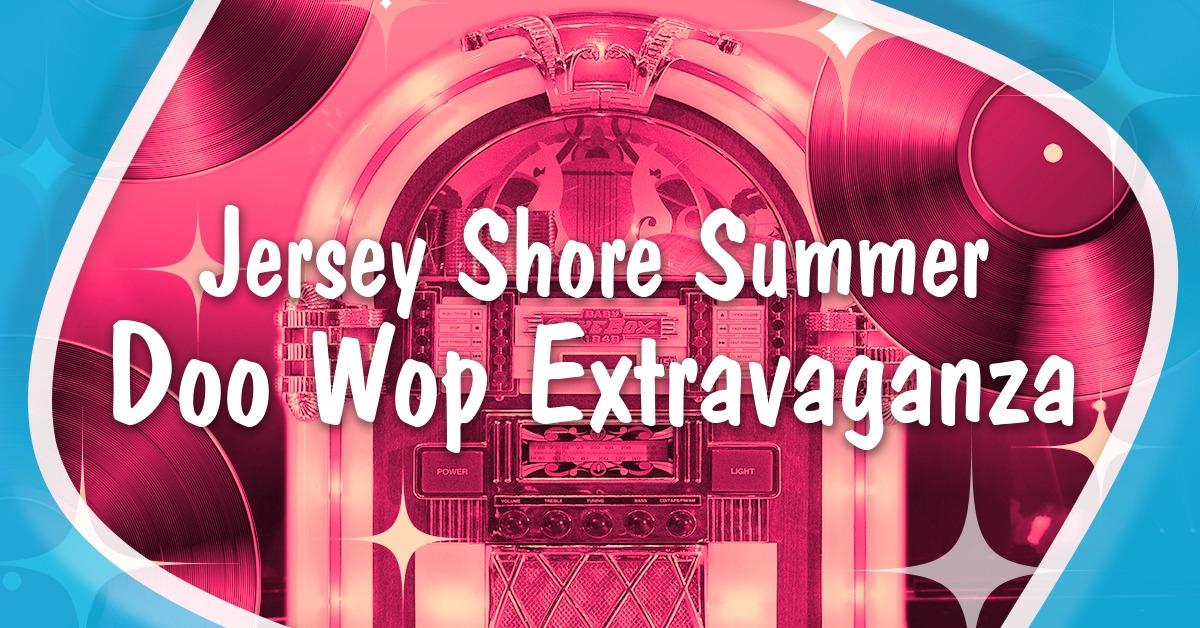 Jersey Shore Doo Wop Celebration