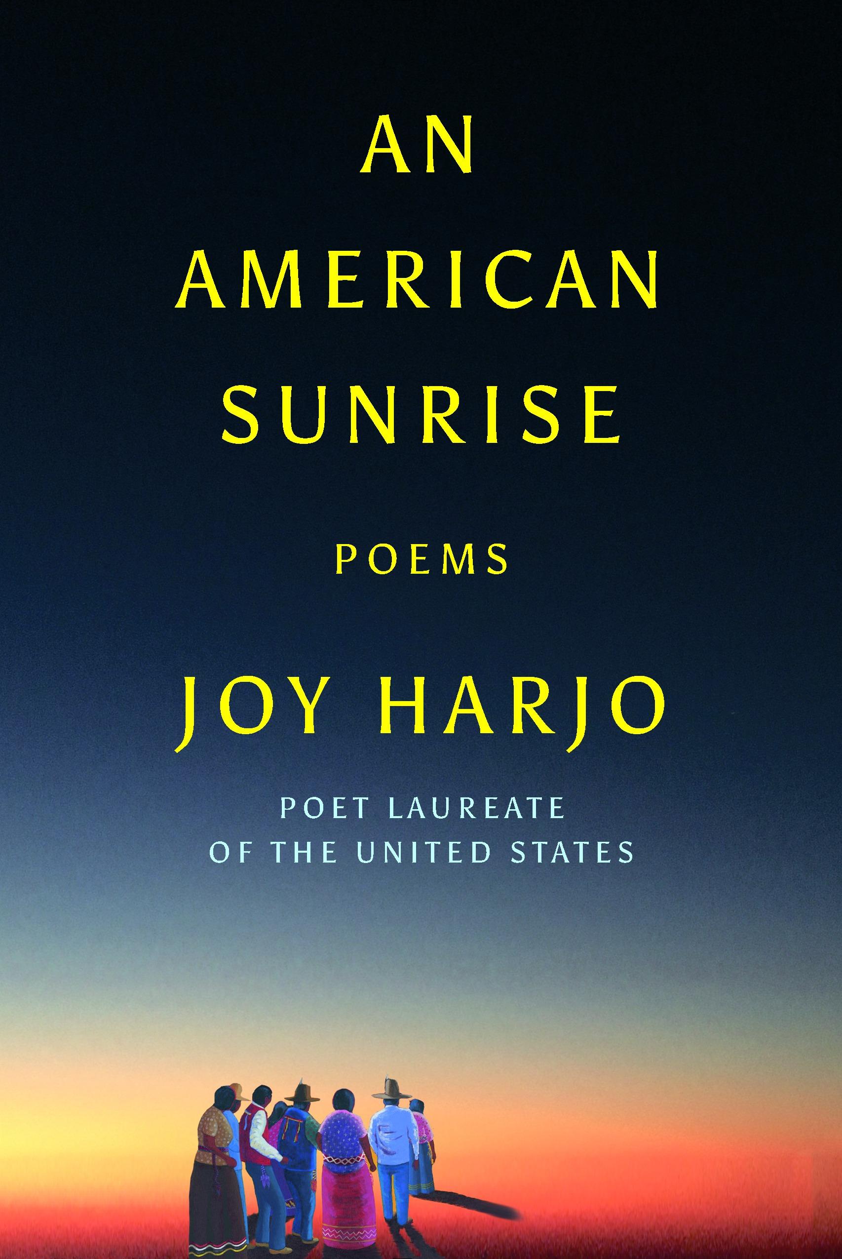 An American Sunrise Poems by Joy Harjo