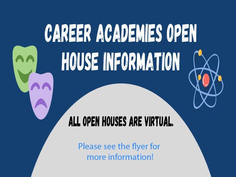 Career Academy Open Houses