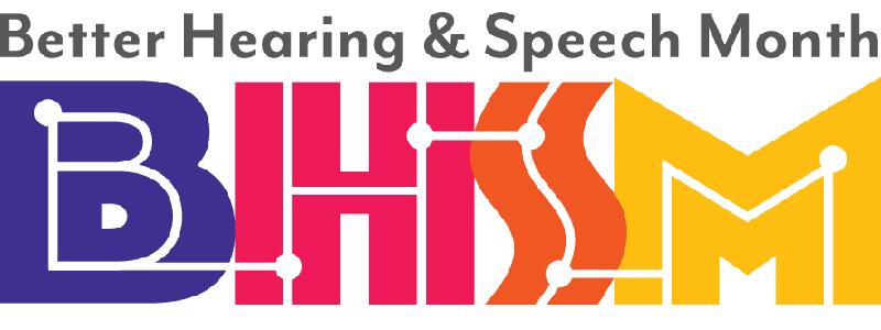 better hearing and speech month BHSM